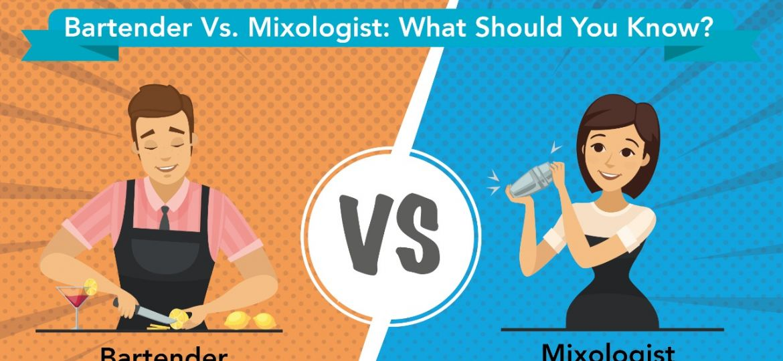 BARTENDER VS. MIXOLOGIST